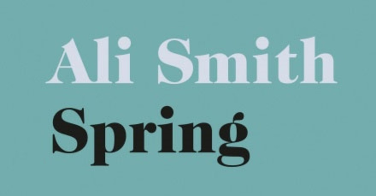 Ali Smith's third instalment ,Spring, was published this March, and the author continues her magic touch of turning reality into a beautiful, considered fiction that tunes into the music of our own time.