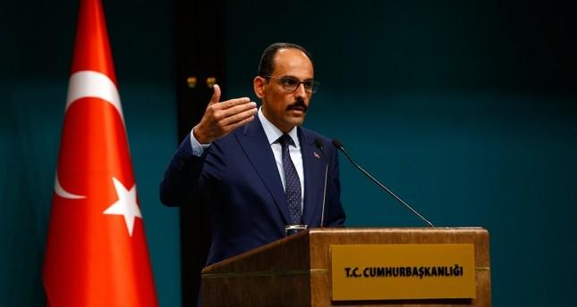 قالن: لن نسمح بالمماطلة حول المنطقة الآمنة بسوريا