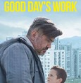'A Good Day's Work' to premiere at Sarajevo Film Festival