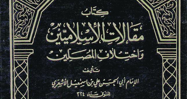 Maqalat al-Islamiyyin (Theological Opinions of the Muslims) by Abu al-Hasan al-Ashari.