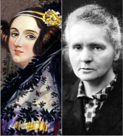 Ada Lovelace and Madame Curie.