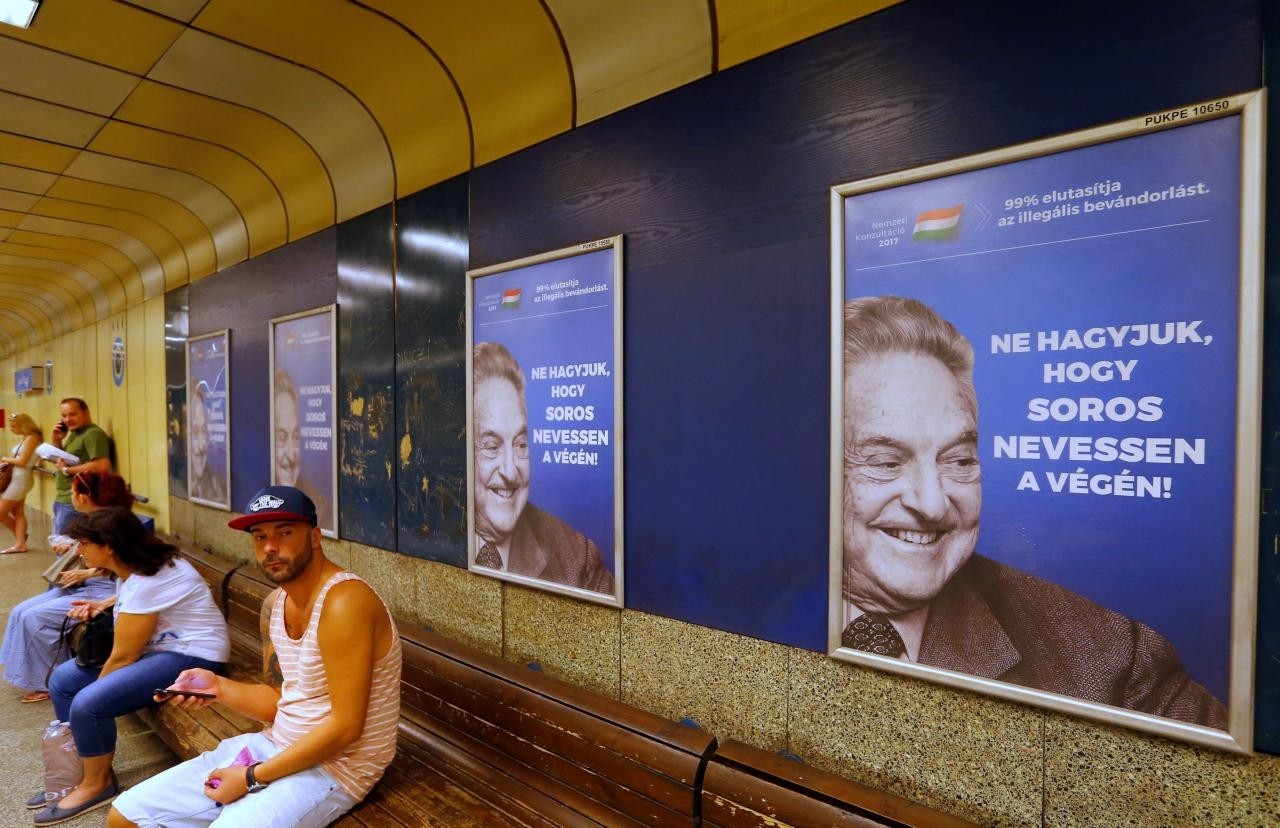 Hungarian government poster portraying financier George Soros and saying ,Don't let George Soros have the last laugh, is seen at an underground stop in Budapest, Hungary July 11, 2017. (Reuters Photo)