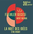 Being alive: Institut Français presents 'The Night of Ideas'