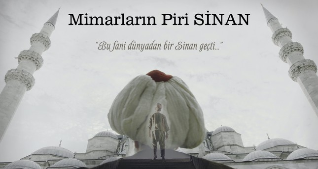 Film on Sinan the Architect targets international audience